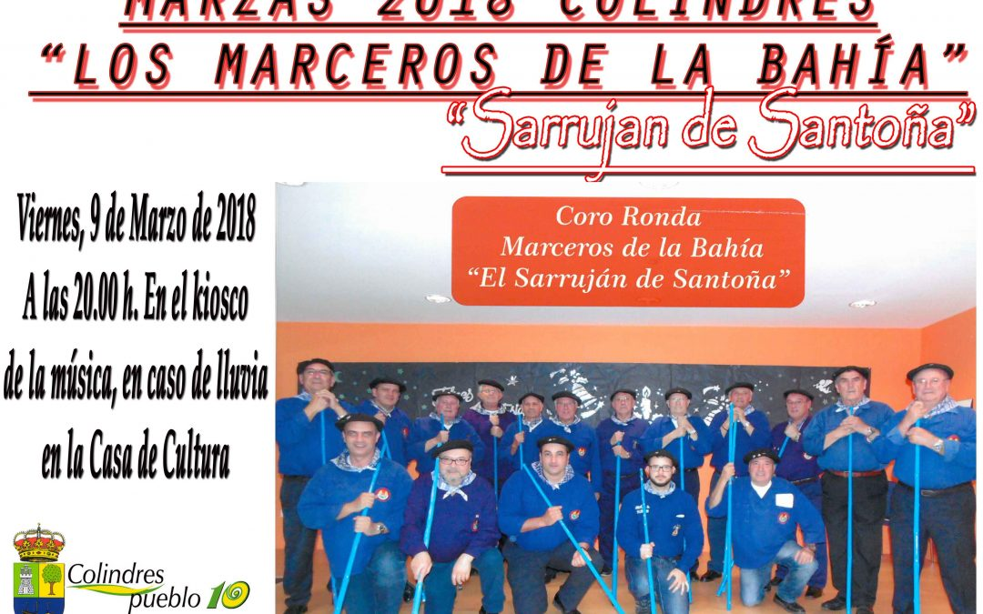 """MARZAS 2018 COLINDRES """"LOS MARCEROS DE LA BAHÍA"""" – """"SARRUJAN DE SANTOÑA"""""""